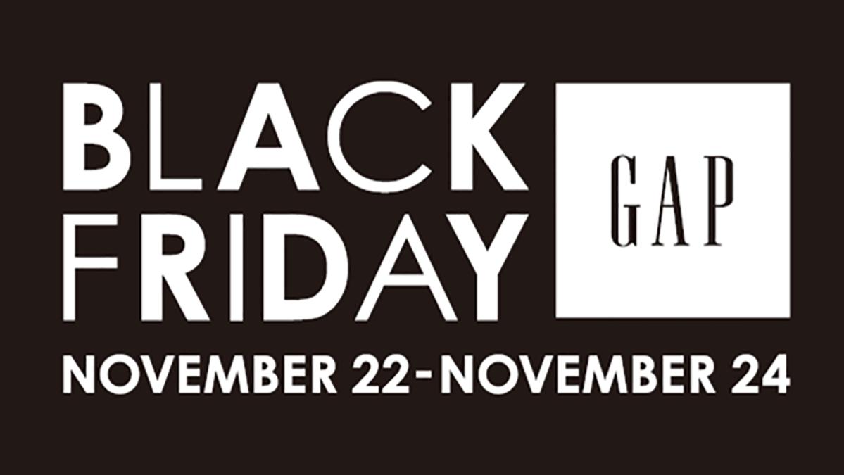 [ファッション]Gapのブラックフライデーがパワーアップしてミッドナイトイベントを開催!