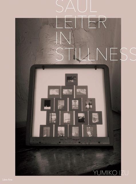 Saul Leiter: In Stillness