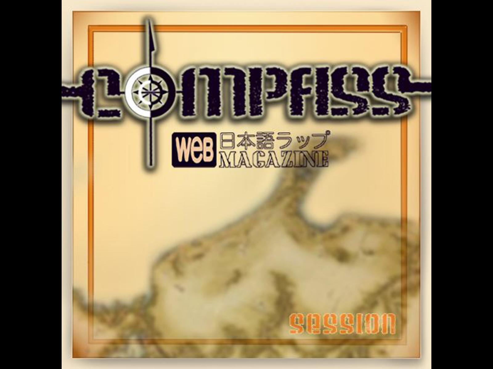 人生初のWEBメディア編集長を務めた日本語ラップWEBマガジン「 COMPASS」。