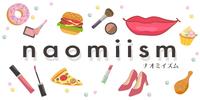 NAOMI-ISM|ナオミイズム
