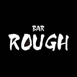 BAR ROUGH -ラフ-