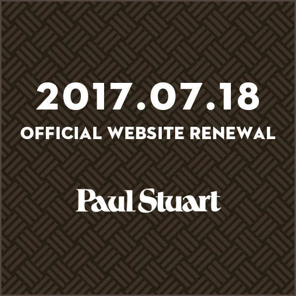 Paul Stuart OFFICIAL WEBSITE RENEWAL