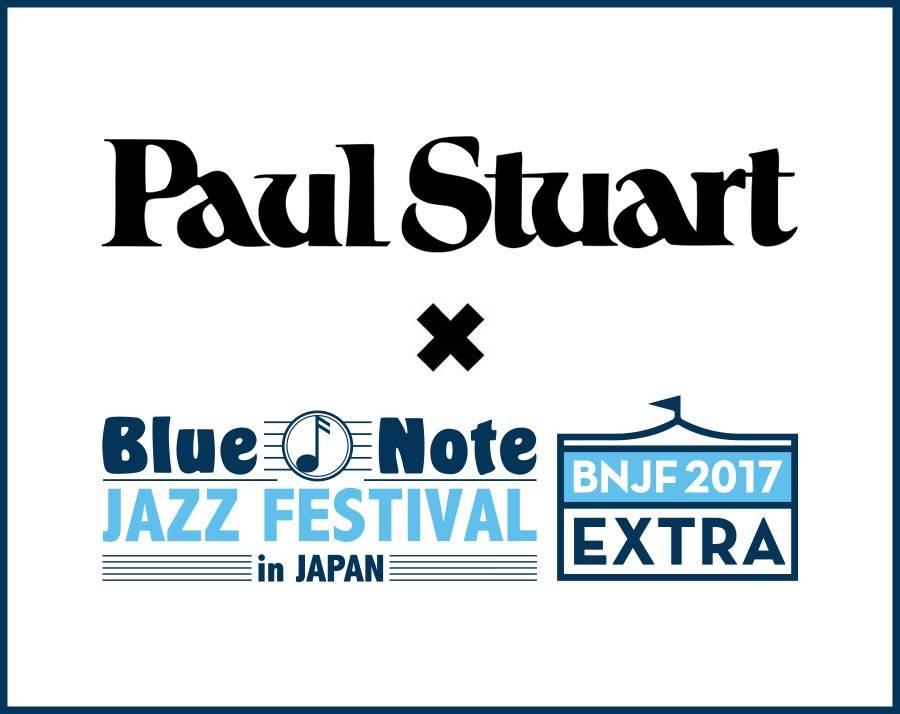 2017年9月22日(金)Paul Stuart x BNJF EXTRA開催&ご招待のお知らせ