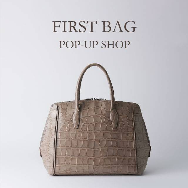 FIRST BAG POP-UP SHOP開催のお知らせ
