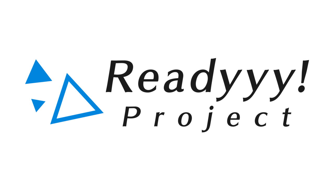 『Readyyy!(レディ)』のイベント&グッズ情報をまとめてチェック!