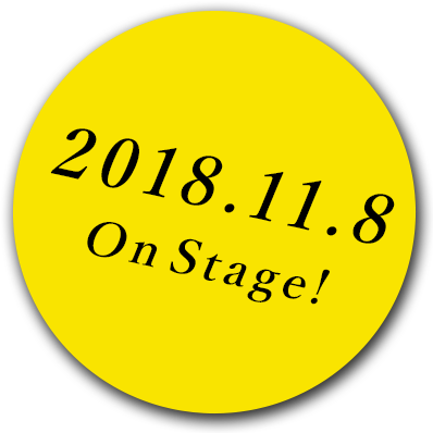 2018.11.8 On Stage!