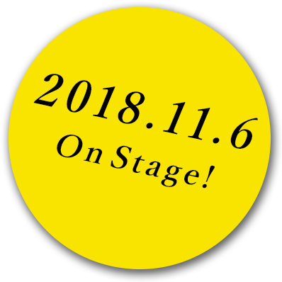 2018.11.6 On Stage!