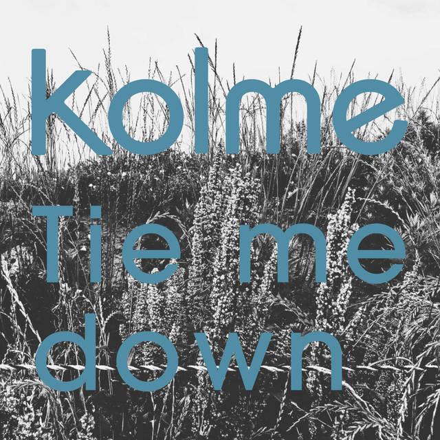 kolme 連続配信第3弾「Tie me down」と「Hello No Buddy」の英語バージョン 同時配信スタート
