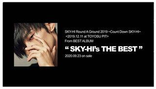 "SKY-HI 本当にCount DownするLIVE""Count Down SKY-HI""のティザー映像公開!!!"