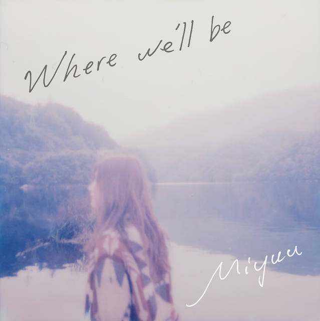 ジャケット写真が遂に公開に!話題のシンガーソングライターMiyuu 12月21日リリースのインディーズEP「Where we'll be」イベントツアーも開催決定!