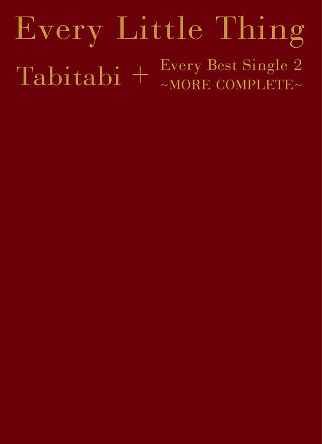 Every Little Thing ①『Tabitabi + Every Best Single 2 〜MORE COMPLETE〜』 AL6枚組+DVD2枚組+ Blu-ray2枚組 (豪華盤BOX)