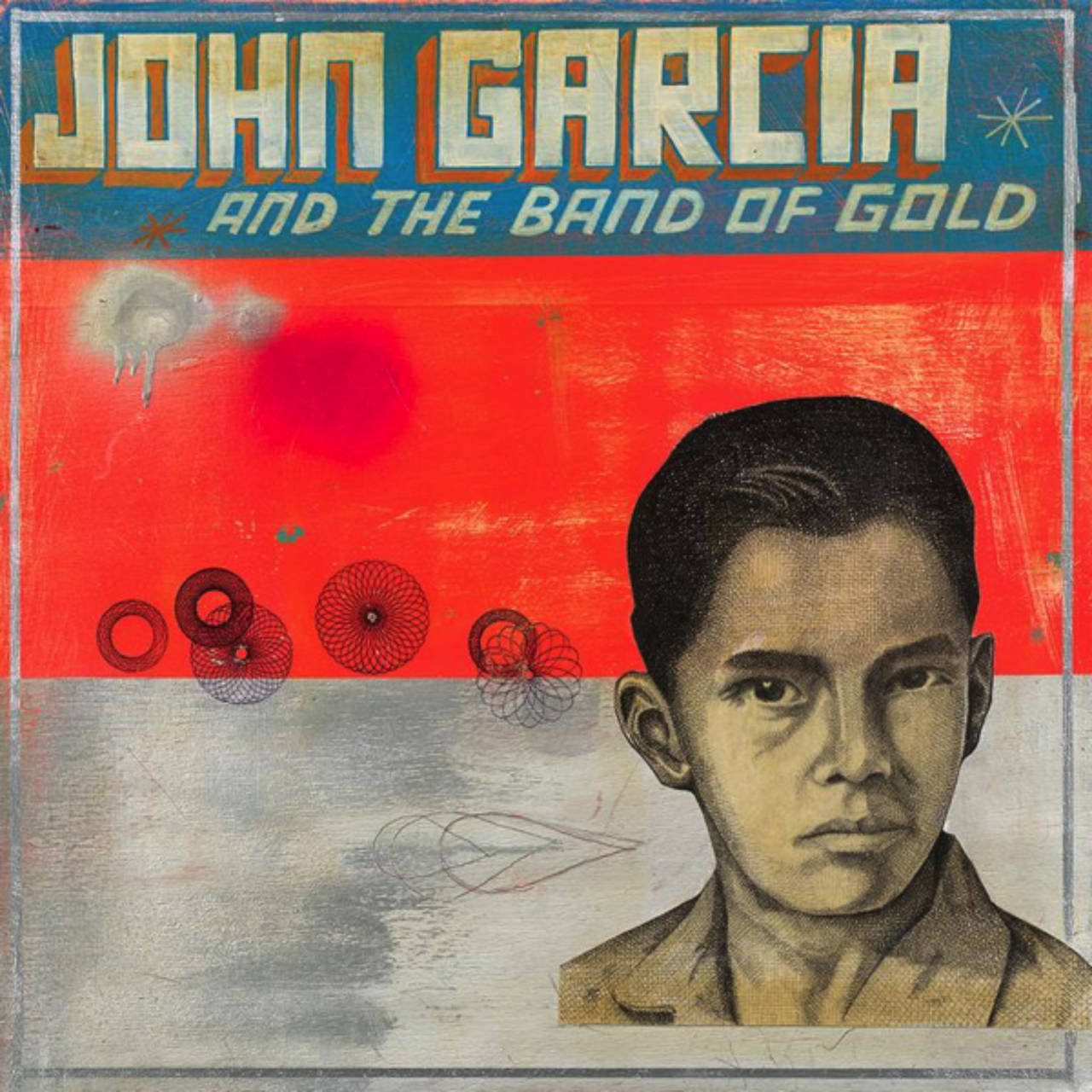 JOHN GARCIA『John Garcia And The Band Of Gold』