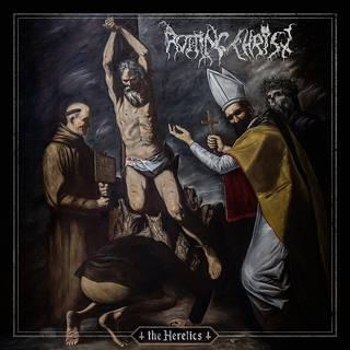 ギリシャ産エクストリームメタル13th ROTTING CHRIST『The Heretics』