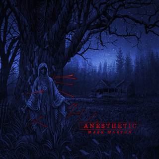 MARK MORTON『Anesthetic』