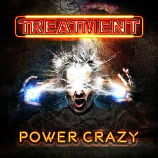 英国産ハードロック4th THE TREATMENT『Power Crazy』