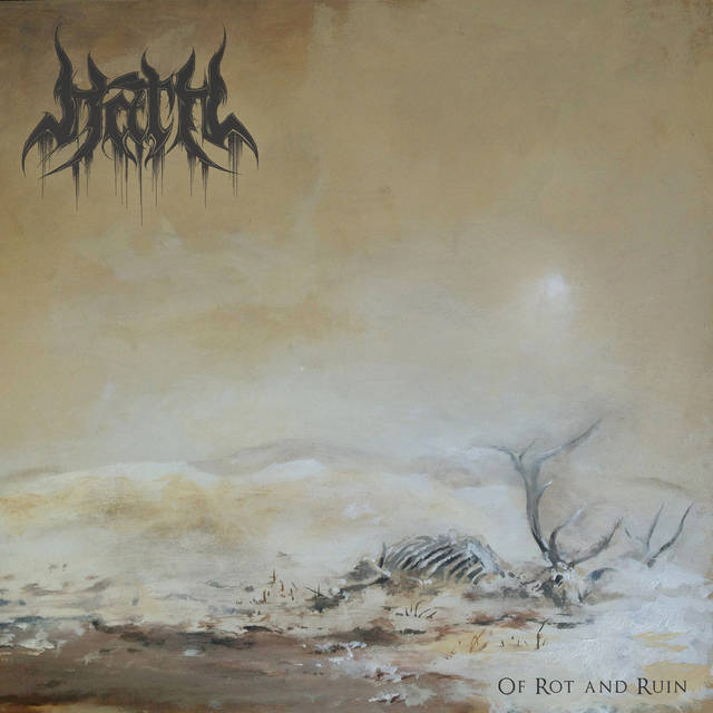 HATH『Of Rot And Ruin』