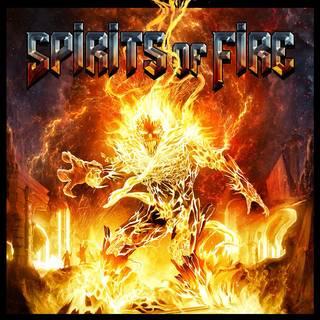 SPIRITS OF FIRE『Spirits Of Fire』