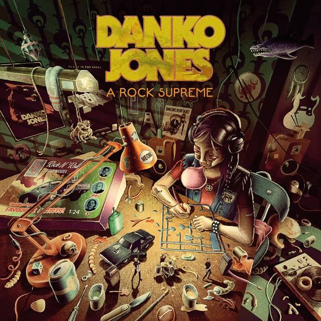 DANKO JONES『A Rock Supreme』