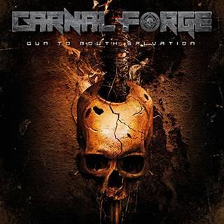 スウェーデンのスラッシュ/デスメタル7th CARNAL FORGE『Gun To Mouth Salvation』