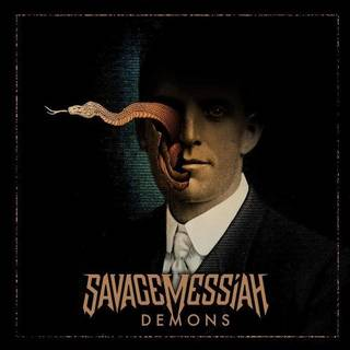 英ロンドンのスラッシュ/パワーメタル5th SAVAGE MESSIAH『Demons』