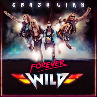 北欧スリーズ・ロック6th CRAZY LIXX『Forever Wild』