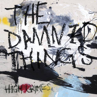 NYのスーパーグループ2nd THE DAMNED THINGS『High Crimes』