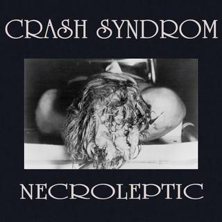 CRASH SYNDROM『PROCESS OF DECAY II』
