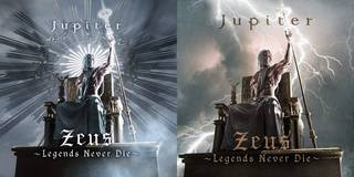 Jupiter『Zeus~Legends Never Die~』
