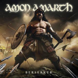 スウェーデンのメロディック・デスメタル11th AMON AMARTH『Berserker』