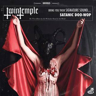 TWIN TEMPLE『Twin Temple (Bring You Their Signature Sound.... Satanic Doo-Wop)』