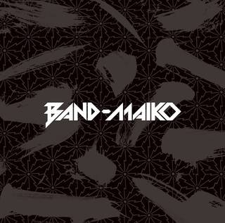 BAND-MAIKO<完全限定盤&通常盤>