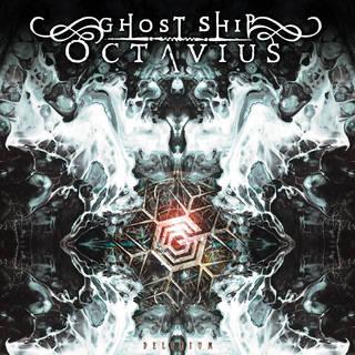 GHOST SHIP OCTAVIUS『DELIRIUM』