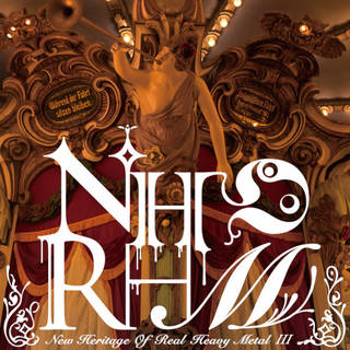 NHORHM『New Heritage Of Real Heavy MetalIII』