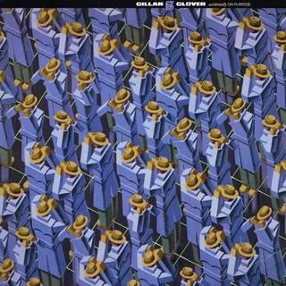 IAN GILLAN & ROGER GLOVER『ACCIDENTALLY ON PURPOSE 』<紙ジャケット仕様>