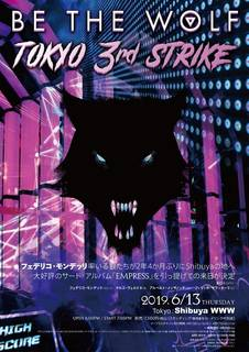 BE THE WOLF『TOKYO 3rd STRIKE』