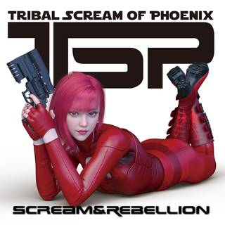 TSP『SCREAM & REBELLION』