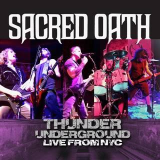 米パワーメタル・バンドのライヴ作品 SACRED OATH『Thunder Underground - Live From NYC』