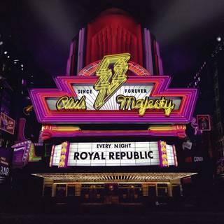 スウェーデン・マルメ発ロック・バンド4th ROYAL REPUBLIC『Club Majesty』