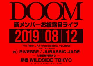 DOOM pre.「It's Real... An Impossibility vol.002」