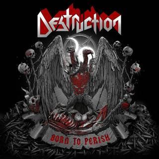 独スラッシュ・メタル・レジェンド15th DESTRUCTION『Born To Perish』