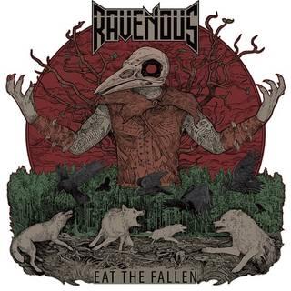 カナダ産ハイエナジー・パワーメタル1st RAVENOUS『Eat The Fallen』
