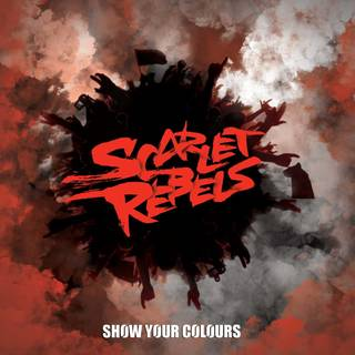 英ウェールズ出身のメロディック・ハードロック1st SCARLET REBELS『Show Your Colors』