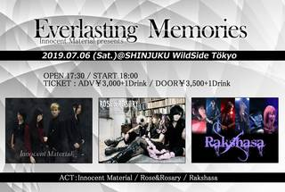 Innocent Material Presents -Everlasting  Memories- 7/6(土)