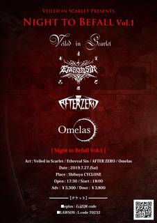 Veiled in Scarlet Presents -Night to Befall vol.1- 7/27(土)