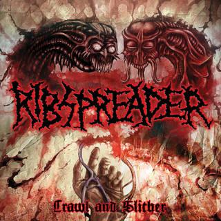 スウェディッシュ・デスメタル8th RIBSPREADER『Crawl and Slither』