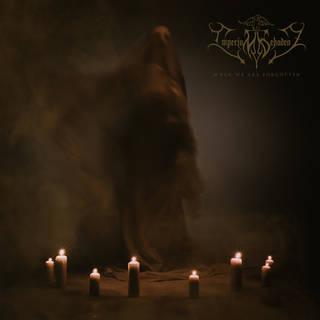 ドイツのブラックメタル・デュオ IMPERIUM DEKADENZ『When We Are Forgotten』