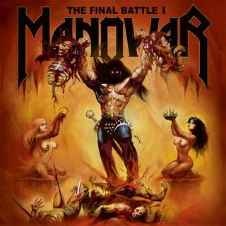 EP3部作第一弾 MANOWAR『The Final Battle I』
