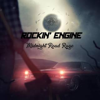 カナダ産ハードロック新人デビュー作 ROCKIN' ENGINE『Midnight Road Rage』
