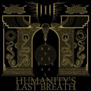 スウェーデン産テクニカル・デスメタル2nd HUMANITY'S LAST BREATH『Abyssal』