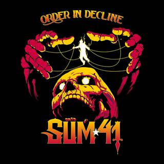 カナダ出身のロック・バンド7th SUM41『Order In Decline』
